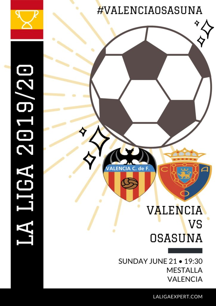 Valencia Vs Osasuna Match Preview Prediction Laliga Expert