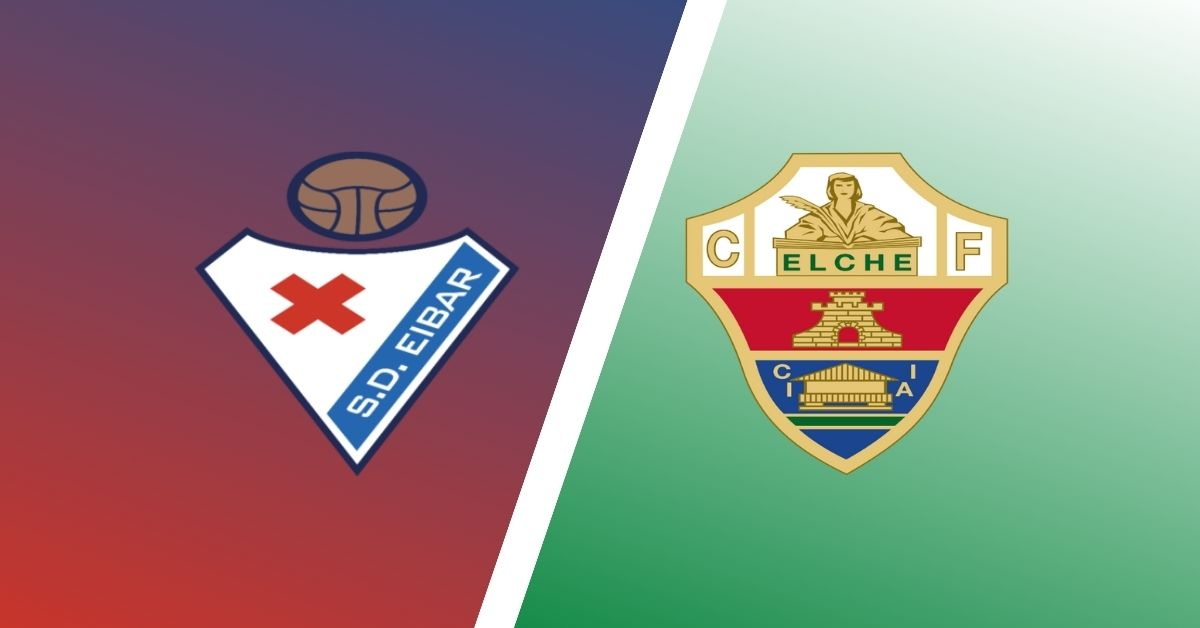 Match Preview Eibar Vs Elche Predictions Team News U0026 H2H