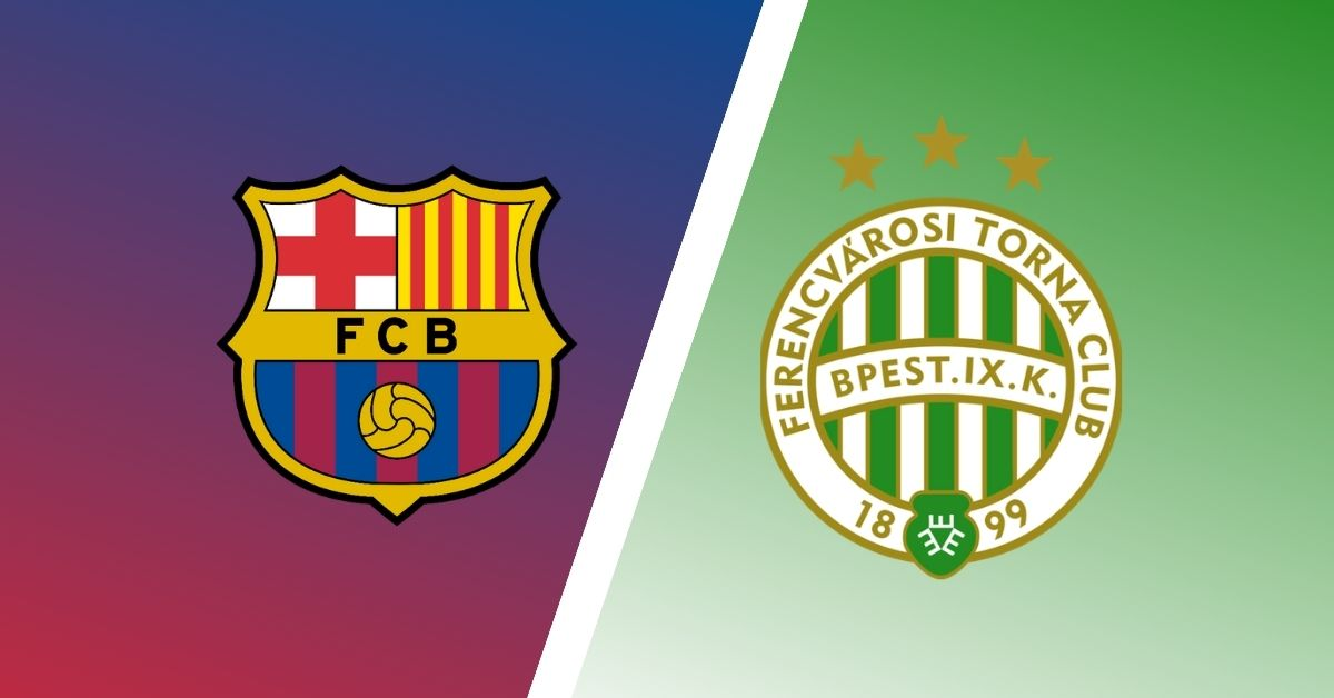 UCL Match Preview: Barcelona vs Ferencvaros Predictions ...Barcelona Vs Ferencváros