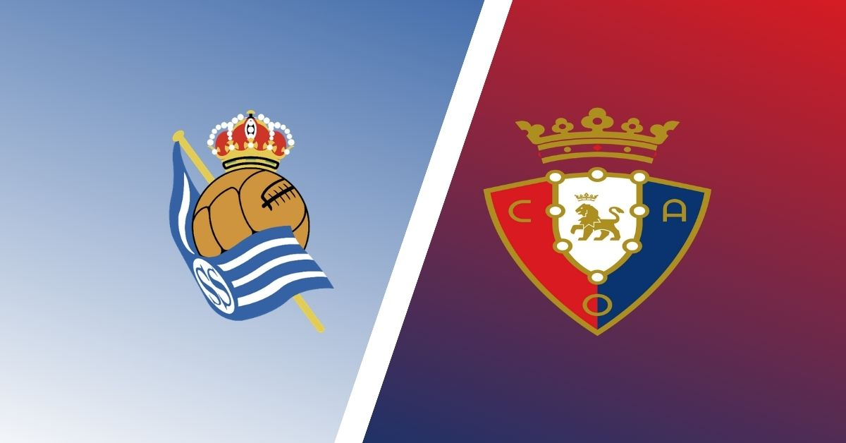 Real Sociedad Vs Osasuna Match Preview Predictions Laliga Expert
